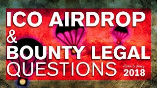 Adam S Tracy Explains legal Issues Surrounding ICO Airdrops & Bounty Programs
