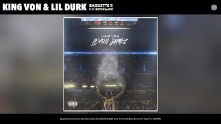 King Von & Lil Durk - Baguette's (Audio) (feat. Booka600)