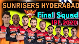 IPL 2020 Sunrisers Hyderabad Full and Final Squad | SRH Players List IPL 2020 | SRH Full Team 2020