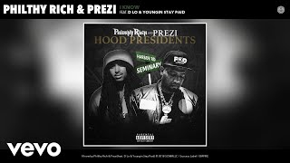 Philthy Rich, Prezi - I Know (Audio) ft. D Lo, Youngin Stay Paid