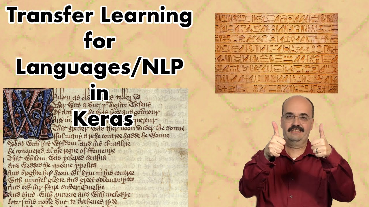 Transfer Learning for Languages and Keras (9 4)
