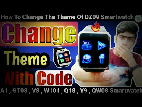 How To Change The Theme Of DZ09 Smartwatch | Change Theme With Secret Code | New Code | You Look
