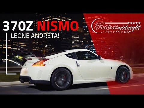 DE LADO!! NISSAN 370Z NISMO, DE LEONE ANDRETA (Motorgrid) | FlatOut Midnight