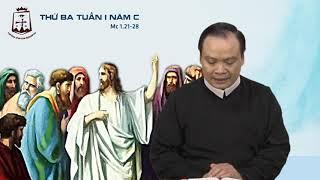 Thứ Ba tuần I thường niên năm C (Mc 1,21-28) - Lm Giuse Phạm Quốc Giang CSsR 15/01/2019