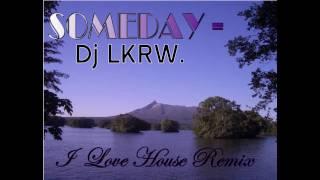Someday/Sweet Harmony - Ce Ce Rogers/Liquid (K.Rime ilovehouse Remix)