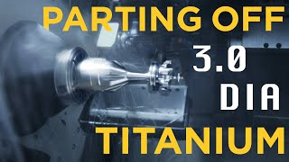 CNC Machining - Parting Off 3.0 Dia TITANIUM ... Cuts Like Butter!