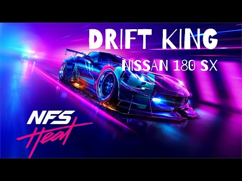Need for Speed Heat Gameplay with in-game Cutscene 2020   Drift King Nissan 180SX   PS4 Games
