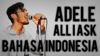 All I Ask - Adele (VERSI BAHASA INDONESIA / jawa ) by THoC