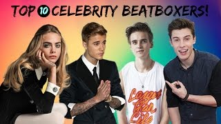 Top 10 Celebrity Beatboxers! (Shawn Mendes, Charlie Puth, Jesy Nelson.. AND MORE!)