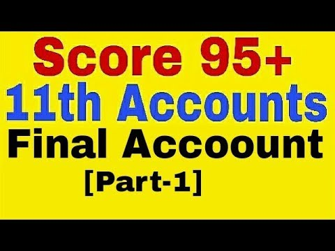 Final Account [Part-1],11th Class Accounts, COGS, Trading Account