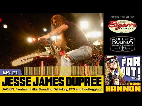 EP #1 | JESSE JAMES DUPREE Of JACKYL!