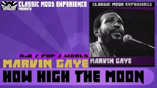 Watch Marvin Gaye How High The Moon video