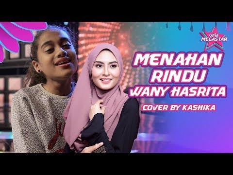 Kashika cuba cover lagu Wany Hasrita Menahan Rindu | #CoverCeriaMegastar