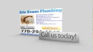 Emergency Plumber Alpharetta GA | 770-294-4842 | Alpharetta Plumber | Eric Evans Plumbing