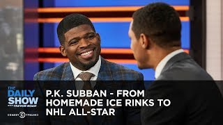 P.K. Subban - From Homemade Ice Rinks to NHL All-Star | The Daily Show thumbnail