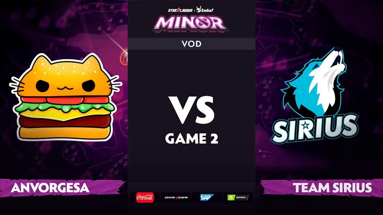 [EN] Anvorgesa vs Team Sirius, Game 2, StarLadder ImbaTV Dota 2 Minor S2, Playoffs