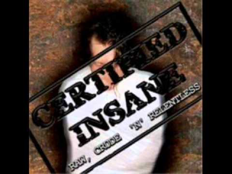 Certified Insane-Concealed In Darkness