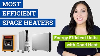 Most Efficient Space Heater (2020 Reviews & Buying Guide) Top Energy Efficient Electric Heaters