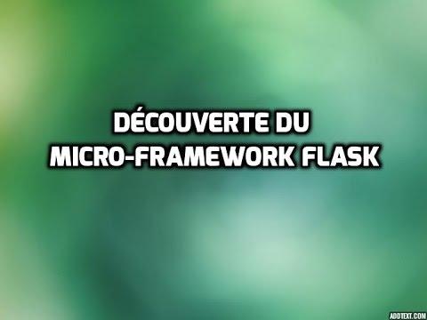 Tutoriel Flask (Français) - Découverte du microframework Web Python