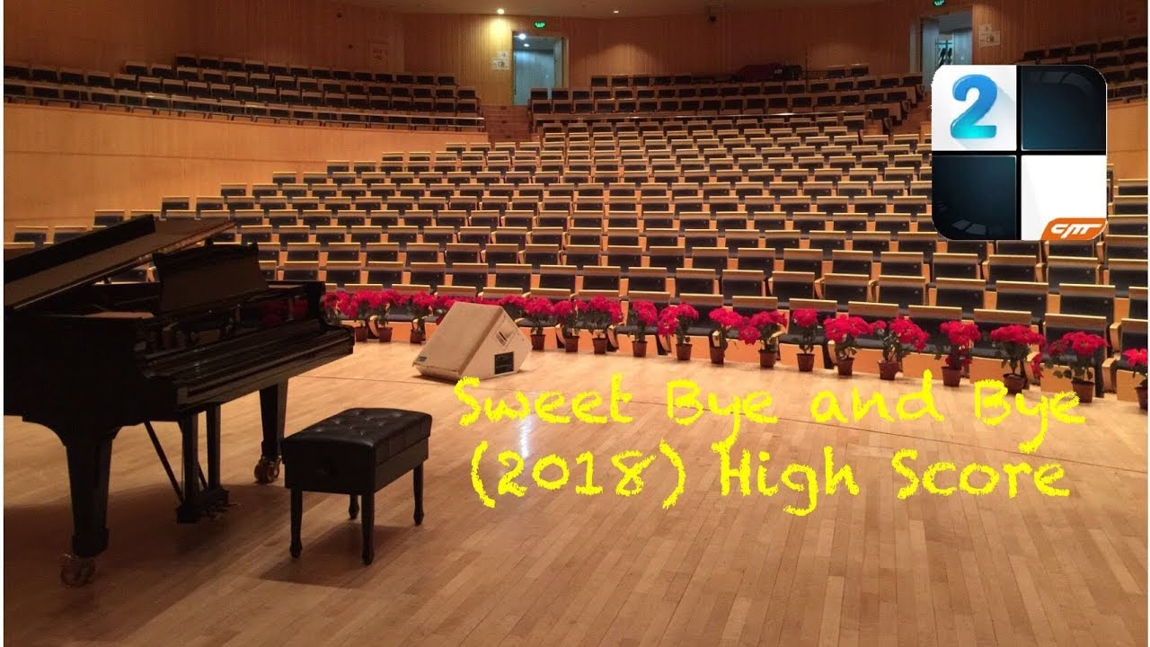 Download Valentine 2018 - Piano Tiles 2 - Sweet Bye And Bye (Adapted) - 2018 High Score
