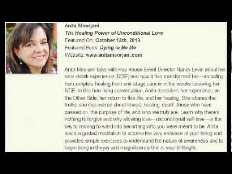 Anita Moorjani   The Healing Power of Unconditional Love Travel Video