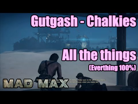 Mad Max | Chalkies | Gutgash | Camps, Scarecrows, Snipers, M
