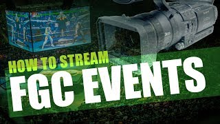 How To Stream Fighting Game Tournaments