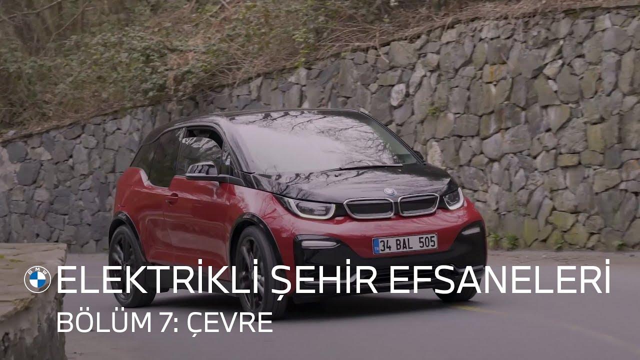 """Yeni BMW i3s ile """"Elektrikli Şehir Efsaneleri."""" Bölüm 7: Çevre."""