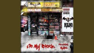 On My Block (feat. Maino)