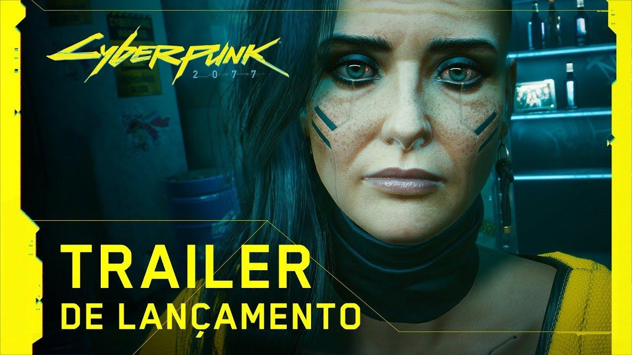 Cyberpunk 2077 — Trailer de Lançamento Dublado — V