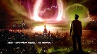 EES - Bafana Soul (Peacekeeper Remix) [HQ Original]