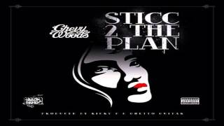 Chevy Woods - Sticc 2 The Plan (official Audio)