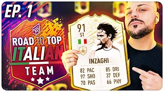 ROAD TO TOP ITALIAN TEAM - INZAGHI ICON PRIME MOMENTS ! [FIFA 20] EP1