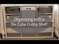 Organizing with Target Threshold Six Cube Cubby