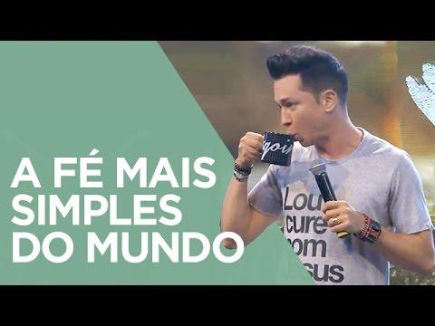 A Fé Mais Simples do Mundo | Pr. Lucinho (29/10/2016)