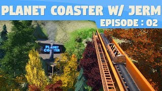 Our First Ride! | Planet Coaster #2
