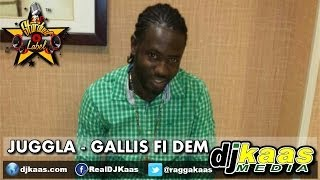Juggla - Gallis Fi Dem (May 2014) Double Swag Riddim - L & R Stardust | Dancehall