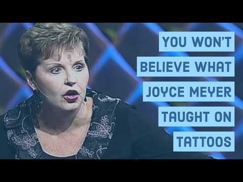 You Won't Believe What Joyce Meyer Taught About Tattoos