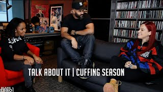 BlameEbro Presents #TalkAboutIt: Cuffing Season