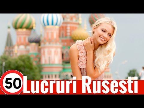 Top 50 Lucruri Tari Despre Rusia