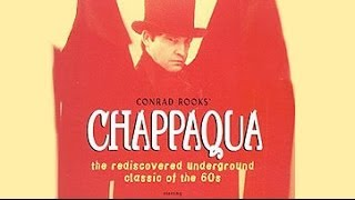 Chappaqua, Conrad Rooks - Original Trailer