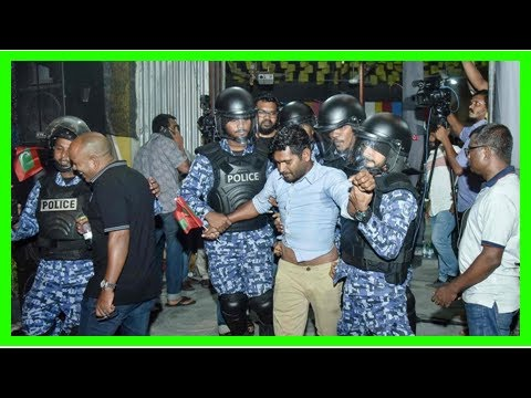 Maldives opposition protesters arrested after court validates...