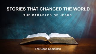 TLC February 7, 2021 - Stories That Changed The World: The Good Samaritan