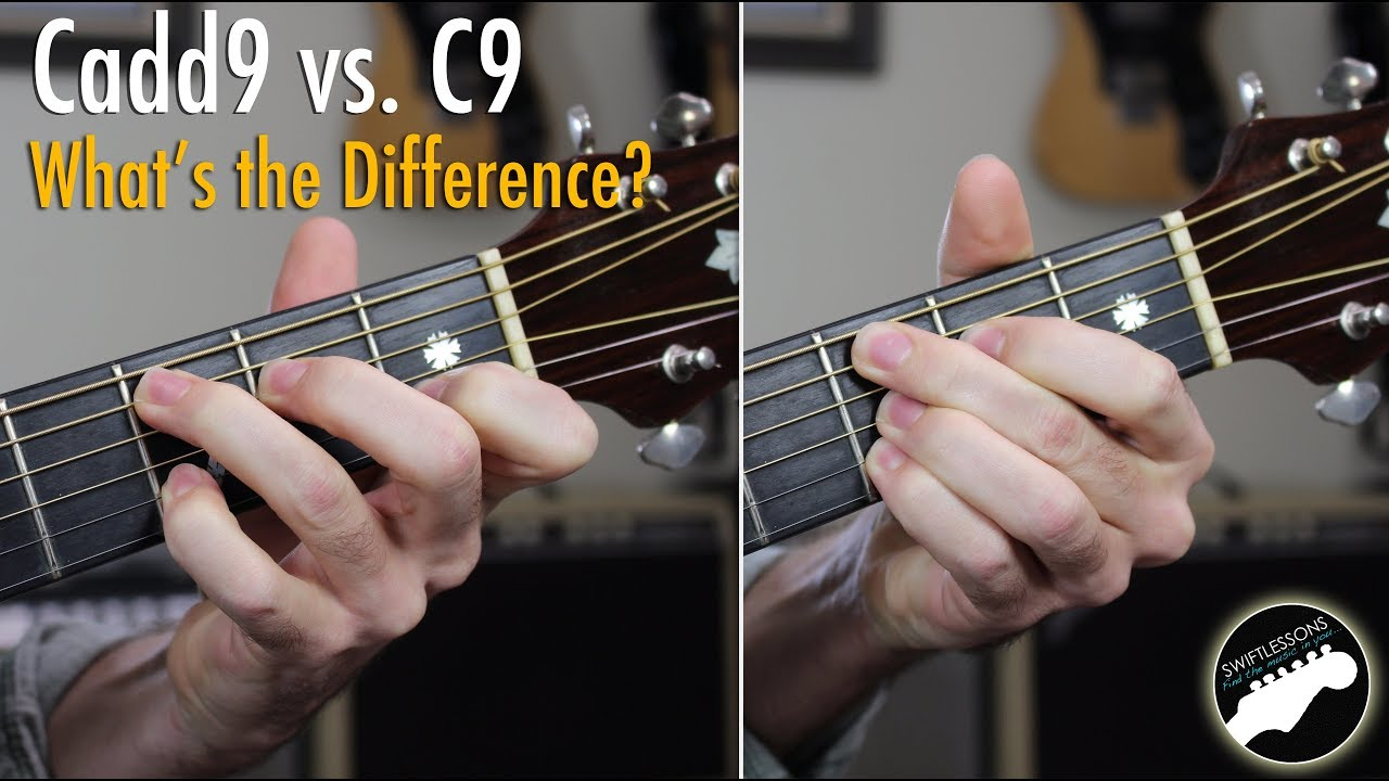 Cadd9 Vs C9 Chords Whats The Difference Youtube