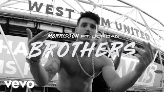 Morrisson - Brothers (Official Video) ft. Jordan