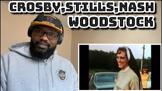 Crosby, Stills, Nash - Woodstock | REACTION