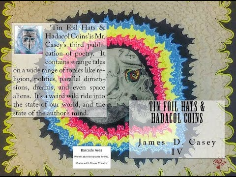 Poetry Reading ~ Tin Foil Hats & Hadacol Coins ~ James D. Casey IV
