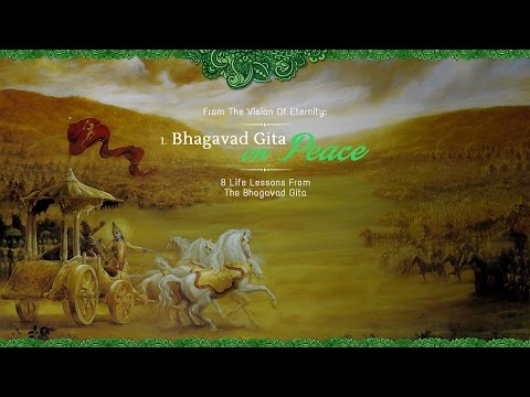 Peace   8 Life Lessons From The Bhagavad Gita   Science of Identity