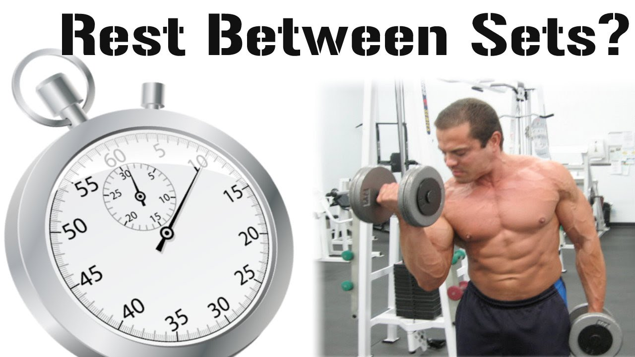 How Long Should You Rest Between Sets Youtube