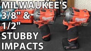 """Milwaukee's New 3/8"""" & 1/2"""" Stubby Impacts!"""